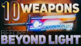 10 Best Weapons before Beyond Light (Beyond Light Prep)   Destiny 2 Beyond Light