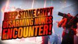 DEEP STONE CRYPT – WE'RE DESTROYING NUKES?! – Destiny 2 Beyond Light