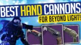 Destiny 2   BEST HAND CANNONS! For Beyond Light & Year 4! – MUST HAVE!