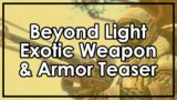 Destiny 2 Beyond Light: Exotic Weapon/Armor Teaser & Datto's Thoughts