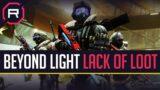 Destiny 2 Beyond Light Lack of Loot