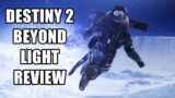 Destiny 2: Beyond Light Review – The Final Verdict