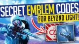 Destiny 2 | SECRET EMBLEM CODES! Hidden Puzzle, ARG & Beyond Light Emblems!