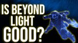 Is Destiny 2 Beyond Light Worth it? My Honest Review (So Far)