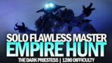 Solo Flawless Master Empire Hunt – The Dark Priestess [Destiny 2 Beyond Light]