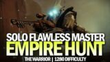 Solo Flawless Master Empire Hunt – The Warrior [Destiny 2 Beyond Light]