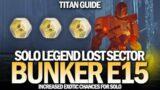 Solo Legend Lost Sector Bunker E15 (Titan Guide) [Destiny 2 Beyond Light]
