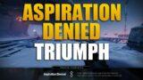 Aspiration Denied Triumph   Destiny 2 Beyond Light