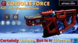 CORIOLIS FORCE [Destiny 2 Beyond Light] Full PvP / PvE Weapon Review
