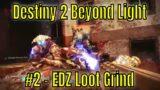 Destiny 2 Beyond Light #2 – EDZ Loot Grind