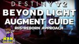 Destiny 2 Beyond Light Augment Guide (Riis-Reborn Approach) (Augmented Obsession Secret Triumph)