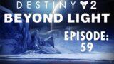 Destiny 2 – Episode 59 – Beyond Light   XBOX ONE X 1440p