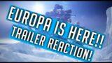 Destiny 2 NEW Beyond Light TRAILER! Reaction! EUROPA!