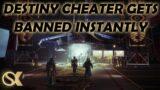 Destiny Cheater Gets Banned Instantly   Destiny 2 Beyond Light