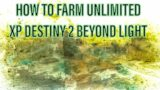 HOW TO FARM UNLIMITED XP IN DESTINY 2 BEYOND LIGHT!! | Season Pass Level Guide | Season of The Hunt