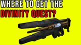 HOW TO GET THE DIVINITY QUEST IN DESTINY 2 ( BEYOND LIGHT)