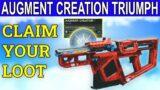 Augment Creation Triumph (Destiny 2 Beyond Light)