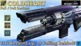 COLDHEART [Destiny 2, Beyond Light]  Keeping Up or Falling Behind?