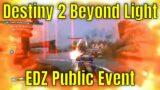 Destiny 2 Beyond Light #13 – EDZ Public Event