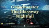 Grandmaster The Glassway Nightfall Season of the Hunt   Destiny 2 Beyond Light