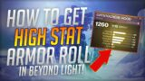 HOW TO GET HIGH STAT ARMOR EASILY!   Destiny 2: Beyond Light How To Get High Stat Gear