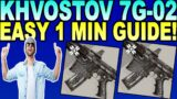 How To Get KHVOSTOV 7G-02 In Destiny 2 Beyond Light!