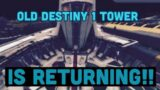 OLD D1 TOWER RETURNING!! | Destiny 2, Beyond Light