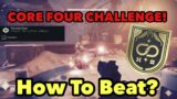 THE CORE FOUR CHALLENGE EXPLAINED!   Destiny 2, Beyond Light