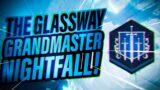 THE GLASSWAY GRANDMASTER NIGHTFALL – DESTINY 2 (Beyond Light)