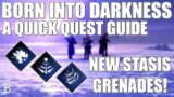 Born Into Darkness Quest Guide – GET YOUR STASIS GRENADES! – DESTINY 2 BEYOND LIGHT