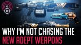 Destiny 2 – Why I'm Not Chasing The New Adept Weapons