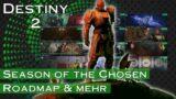 Season of the Chosen – Roadmap & mehr – Destiny 2 Beyond Light | anima mea