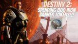 SPENDING 800 IRON BANNER TOKENS!!!   Destiny 2 Beyond Light Season Of The Chosen   #Shorts