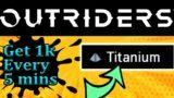 Best way to farm Titanium Outriders