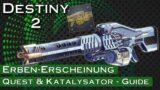 Erben-Erscheinung & Katalysator – Exotic Quest Guide – Destiny 2 Beyond Light | anima mea