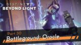 Destiny 2: Beyond Light [4K60 HDR] Part 30 – Battleground: Oracle – Season of the Chosen