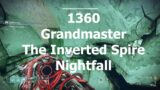 1360 Grandmaster The Inverted Spire Nightfall | Destiny 2 Beyond Light