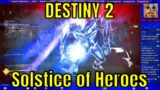 Destiny 2 Beyond Light #93 – Solstice of Heroes Live Stream