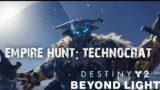 Destiny 2 – Beyond Light – Mission:  Technocrat – Empire Hunt