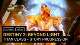 Destiny 2: Beyond Light – Titan Class / Story Progression – Let's Play!