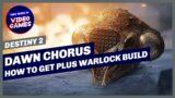 Destiny 2 – How to get Dawn Chorus (Exotic Warlock Helmet) Plus Warlock PVE Build