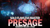 Solo Flawless Master Presage in Season of the Lost (Titan) [Destiny 2]